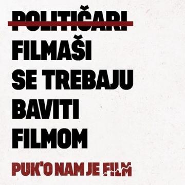 Inicijativa 'Puk'o nam je film'
