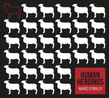 Marc O'Reilly 'Human Herdings'
