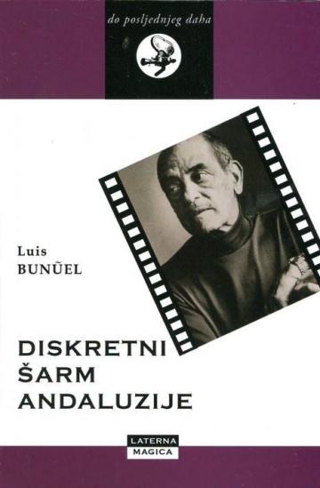 Luis Buñuel 'Diskretni šarm Andaluzije'
