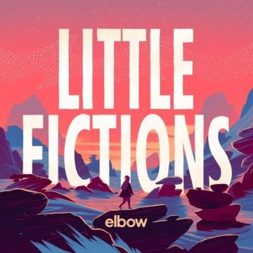 Elbow 'Little Fictions'