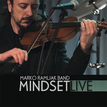 Marko Ramljak Band - Mindset live