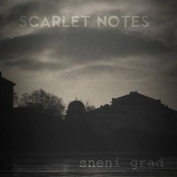 Scarlet Notes 'Sneni grad'