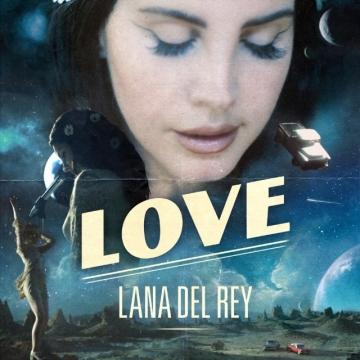 Lana Del Rey 'Love'