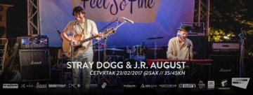 Stray Dogg & J.R. August u Saxu