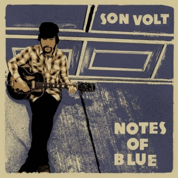 Son Volt 'Notes of Blue'