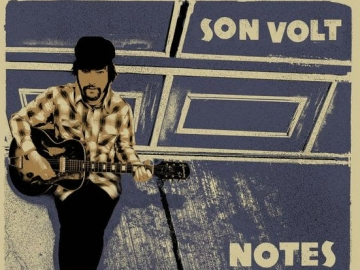 Son Volt 'Notes of Blue'