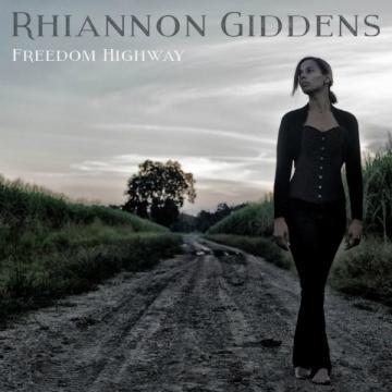 Rhiannon Giddens 'Freedom Highway'