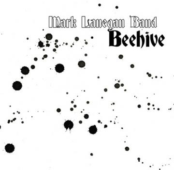 Mark Lanegan Band 'Beehive'