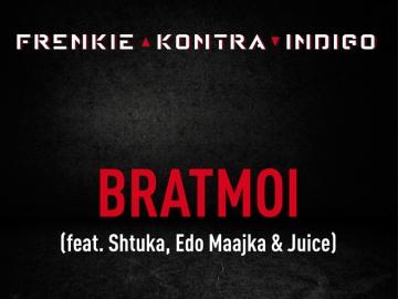 Frenkie Kontra Indigo feat. Shtuka, Edo Maajka i Juice 'bratmoi'