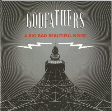 The Godfathers 'A Big Bad Beautiful Noise'