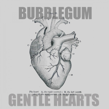Bubblegum 'Gentle Hearts'