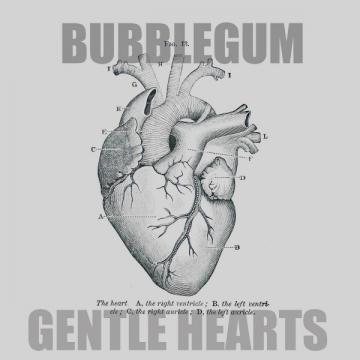 Bubblegum 'Gentle Hearts'