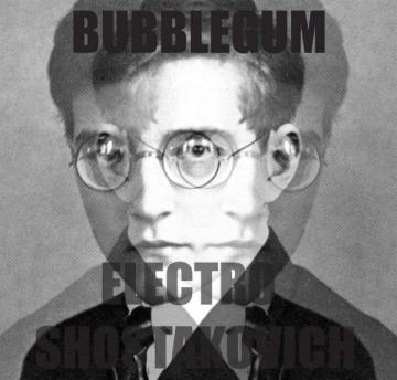 Bubblegum 'Geometry Three (Electro Shostakovich)'