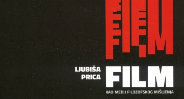 Ljubiša Prica 'Film kao medij filozofskog mišljenja'