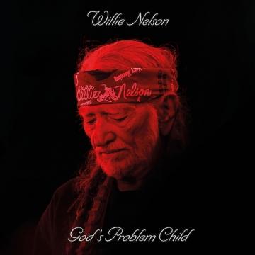Willie Nelson 'God's Problem Child'