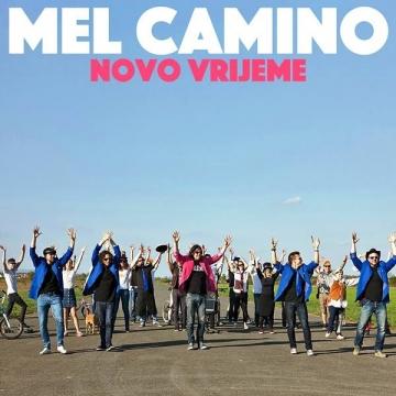 """Mel Camino """"Novo vrijeme"""""""