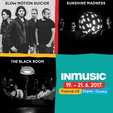 The Black Room, Slow Motion Suicide, i Sunshine Madness na 12. INmusicu
