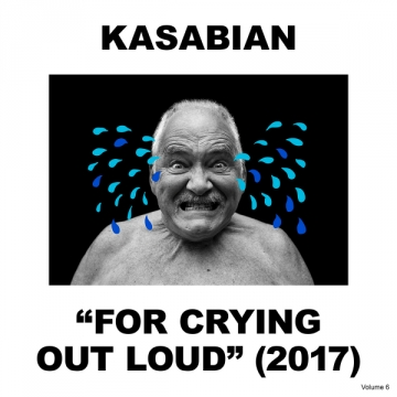 kasabian 'For Crying Out Loud'