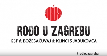 K3P, Božesačuvaj i Klinci s Jabukovca 'Rođo u Zagrebu'