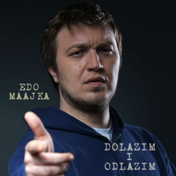Edo Maajka - Dolazim i odlazim (Foto: Nino Šolić)