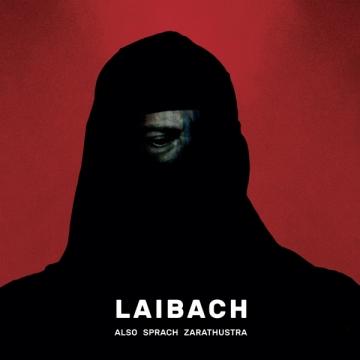 Laibach 'Also Sprach Zarathustra'