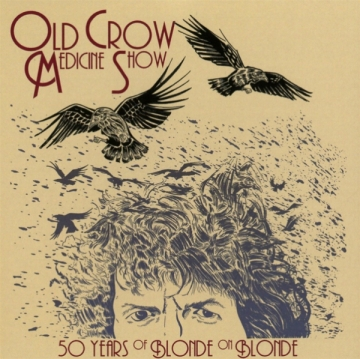 Old Crow Medicine Show '50 Years of Blonde on Blonde'