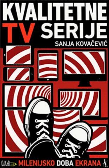 Sanja Kovačević 'Kvalitetne TV serije'