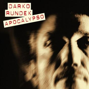 """Darko Rundek """"ApoCalypso"""""""