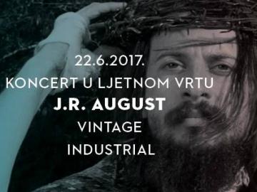 J. R. August u Ljetnom vrtu Vintage Industrial Bara
