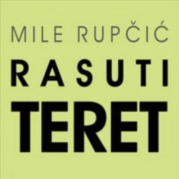 Mile Rupčić 'Rasuti teret'