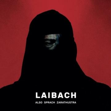 """Laibach -""""Also Sprach Zarathustra"""""""
