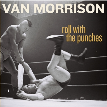 """Van Morrison """"Roll with the Punches"""""""