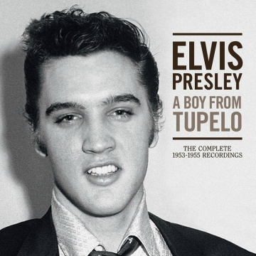"""Elvis Presley """"A Boy From Tupelo: The Complete 1953-1955 Recordings"""""""