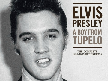 "Elvis Presley ""A Boy From Tupelo: The Complete 1953-1955 Recordings"""