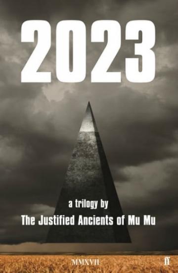 The Justified Ancients of Mu Mu - 2023
