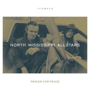 North Mississippi Allstars 'Prayer For Peace'