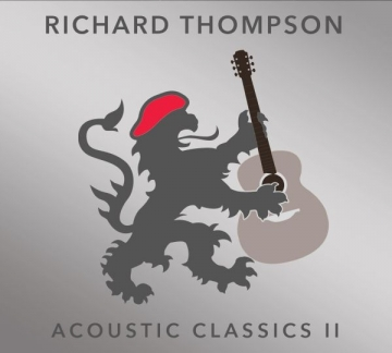 "Richard Thompson ""Acoustic Classics II"""