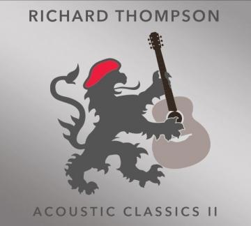 """Richard Thompson """"Acoustic Classics II"""""""