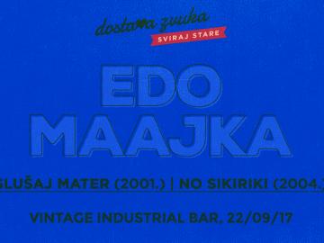 Edo Maajka u Vintage Industrialu svira samo prva dva albuma