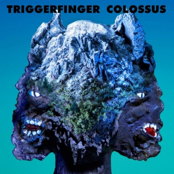 Triggerfinger 'Colossus'