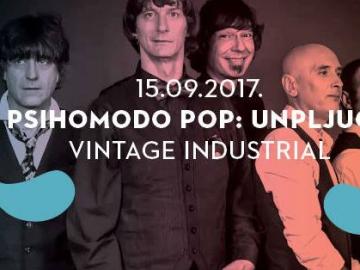 Psihomodo pop u Vintage Industrial Baru