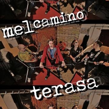 "Mel Camino ""Terasa"""