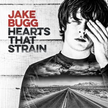Jake Bugg 'Hearts That Strain'