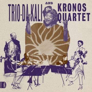 """Trio Da Kali & Kronos Quartet """"Ladilikan"""""""