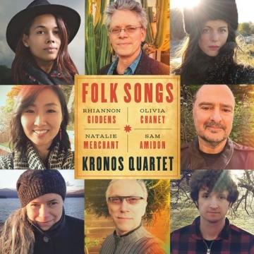 "Kronos Quartet ""Folk Songs"""