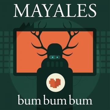 Mayales - Bum, bum, bum