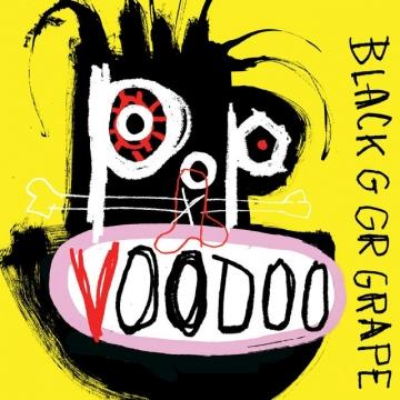 Black Grape 'Pop Voodoo'