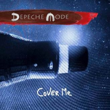 Depeche Mode 'Cover Me'