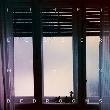 (The) Lesser Men 'Bedrooms'