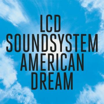 LCD Soundsytem - American Dream